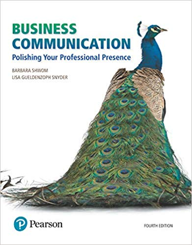 'Business Communication: Polishing Your Professional Presence' by Barbara G. Shwom, Lisa Gueldenzoph Snyder