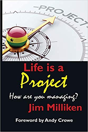 'Life is a Project: How are you managing?' by Jim Milliken