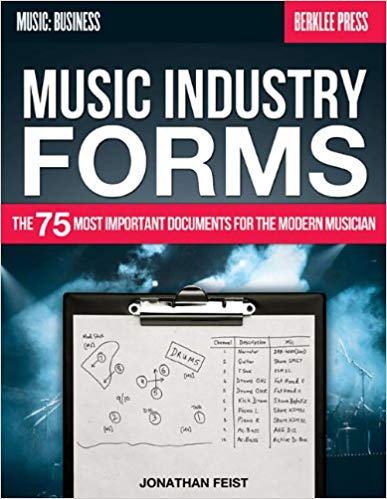 'Music Industry Forms: The 75 Most Important Documents for the Modern Musician (Music: Business) ' by Jonathan Feist