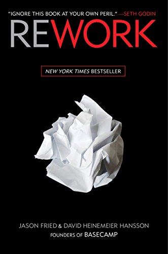 'Rework' by Jason Fried