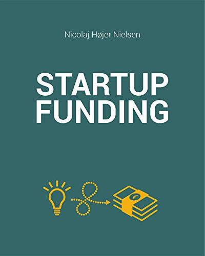 'The Startup Funding Book' by Nicolaj Højer Nielsen