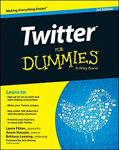 'Twitter For Dummies' by Laura Fitton, Anum Hussain & Brittany Leaning