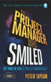 'The Project Manager Who Smiled (The Lazy Project Manager)' by Peter Taylor