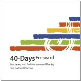 '40-Days Forward: Your Journey to a Life of Abundance and Meaning (Paperback)' by Tara Rodden Robinson